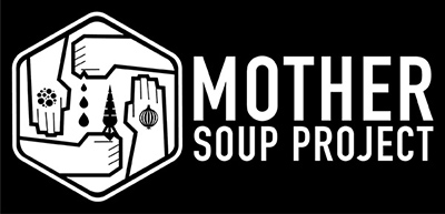 Mother Soup Project